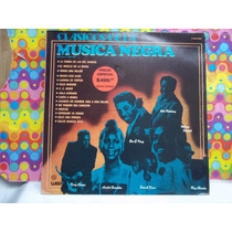 Clasicos De La Musica Negra Lp Epoca A Go-go ,seminuevo