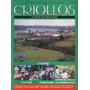 Criollos, Rodeo Chileno, La Revista De Los Corraleros, 52