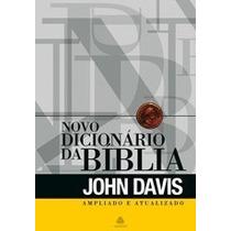 O Novo Dicionário Ilustrado Da Bíblia Ampliado Atualizado