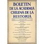 Boletín Academia Chilena De La Historia, Nº 73 - 1965