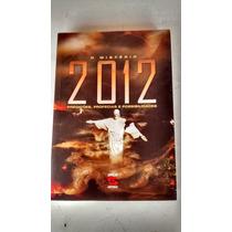 Livro O Mistério 2012 Predições, Profecias E Possibilidade