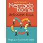 Mercadotecnia De Boca En Boca - Andy Sernovitz - Gpa/c