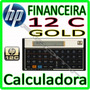 Calculadora Hp12c Gold Financeira Hp 12c Lacrada Original