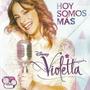 Violetta - Hoy Somos Mas - Nuevo