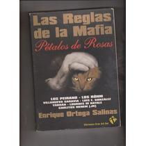 Las Reglas De La Mafia Enrique Ortega Salinas
