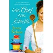Una Cheff Con Estrella Jenny Nelson + Regalo