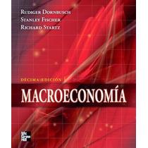 Libro: Macroeconomía - Rudiger Dornbusch, Stanley Fischer