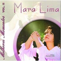 Cd Duplo Mara Lima - Melhores Momentos Vol 1/2/3 (cd+pb)