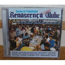 Cd Renascença Clube Samba Do Trabalhador Luiz Carlos Da Vila