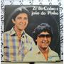 Zé Do Cedro & João Do Pinho Jacuting Lp Forró Sertanejo 1982