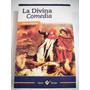 La Divina Comedia, Dante Alighieri, Ilustrado