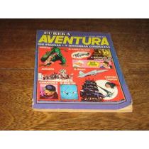 Eureka Aventura Nº 1 Editora Vecchi Março/1977 C/100 Páginas