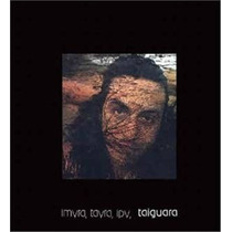 Cd Taiguara Imyra, Tayra, Ipy (1976) - Novo Lacrado Original