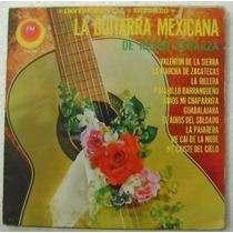 La Guitarra Mexicana De Ruben Esparza 1 Disco Lp Vinilo