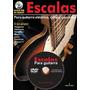 Método Escalas Para Guitarra Con Dvd