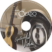 Cd Grupo Violado - Espetáculo De Viola / Viola Caipira
