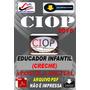 Concurso Ciop Presidente Prudente Sp Educador Infantil 2016