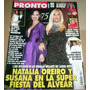 Natalia Oreiro Revista Pronto Año 2007 Imperdible