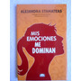 Mis Emociones Me Dominan - Alejandra Stamateas - Ed. V & R