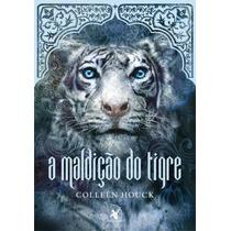 A Maldição Do Tigre Saga Do Tigre V. 1 Editora Arqueiro