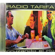 Radio Tarifa - Cruzando El Rio