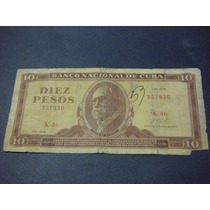 Cuba Diez Pesos Fecha 1968 (5) Diferentes Condiciones