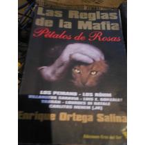 * Enrique Ortega Salinas.- Las Reglas De La Mafia