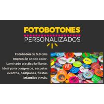 Pack 50 Foto Botones Pines Publicitarios 5.8 Cms Fotobotones
