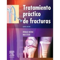 Tratamiento Práctico De Fracturas Mcrae 5ª Edición - Libro