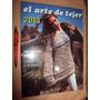 Libro El Arte De Tejer 2013 - Nuevo - Caballito - Envios !!