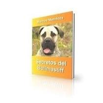 Bull Mastiff O Broholmer - Libro Secretos Adiestramiento
