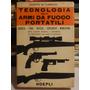 Tecnologia De Armas De Fuego Portatiles,italiano,1978,659pag