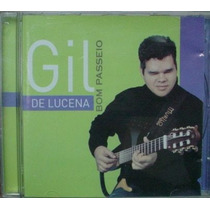 Cd Gil De Lucena : Bom Passeio / Frete Gratis