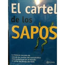 El Cartel De Los Sapos. Andrés López López