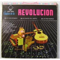 Los Rayos Del Norte Cantares De La Revol 1 Disco Lp Vinilo