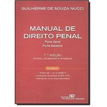Manual De Direito Penal: Parte Geral: Parte Especial, 7a ...