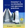 Libro Inventor Y Su Simulación Con Ejercicios Prácticos
