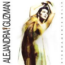 Alejandra Guzman Eternamente Bella Cd Album (pop) Dj 90´s.