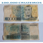 Cédulas 100.000 Mil Cruzeiros - Notas Antigas Raras.