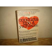 Conducta Tipo A Y Su Corazón - Meyer Friedman