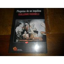 Libro Plegarias De Un Inquilino De Guillermo Fandelli