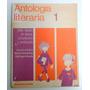 Libro Antologia Literaria 1 Kapelusz 1988 Taller Literario.
