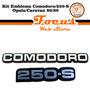 Kit Emblema Comodoro/250-s (opala/caravan) 1980/1989