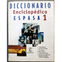 Diccionario Enciclopedico Espasa 1 Ed 1998
