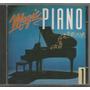 Magic Piano - Vol.1 - Cd Usado