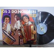 Lp - Os 3 Do Nordeste / É Pra Virar Lobisomem / 1981