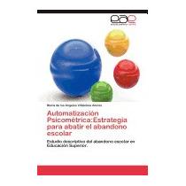 Libro Automatizacion Psicometrica:, Maria De Los Angeles