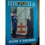 Todo Es Historia N° 99. En Memoria De Guido- Alem Y Saldias.