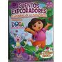 Cuentos Exploradores Dora La Exploradora / Barcelbaires