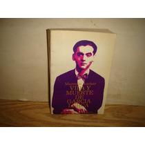 Vida Y Muerte De García Lorca - Marcelle Auclair